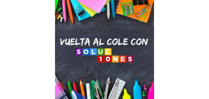 PREPARA TU VUELTA AL COLE CON SOLUCIONES10